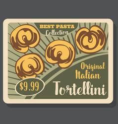 Tortellini pasta italian dish menu vector