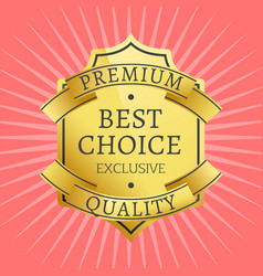 exclusive premium quality best golden label vector image