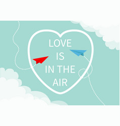 love is in air lettering text red blue flying vector image
