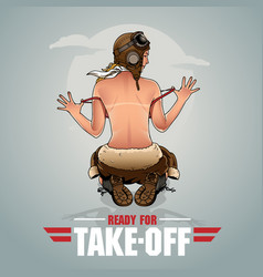 ready for takeoff wwii pin up pilot girl vector image