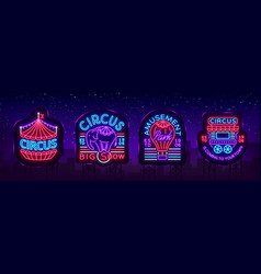circus collection neon signs set logos vector image