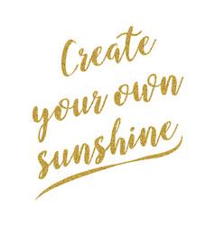 Motivational handwritten golden glitter quote vector