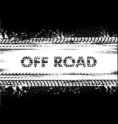Off road tire tracks truck and car wheel prints vector