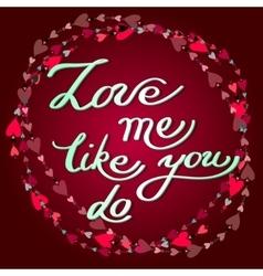 Hand drawn callygraphy card Valentine love card vector