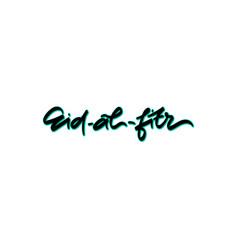 eid- al- fitr hand drawn lettering vector image