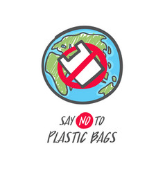 hand drawn save earth sign no plastic bag vector image