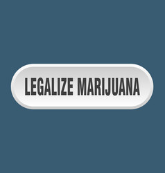 Legalize marijuana button rounded sign on white vector