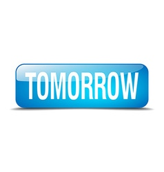 tomorrow blue square 3d realistic isolated web vector image