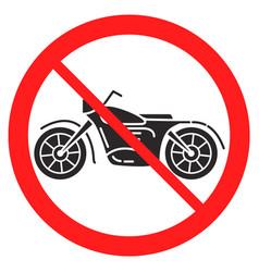 Motorcycle ban iconmotorbike warning signflat vector