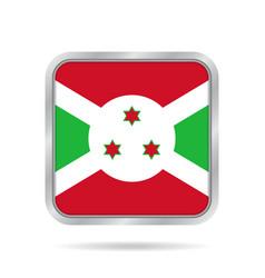 flag of burundi shiny metallic gray square button vector image
