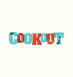 cookout concept stamped word art vector image