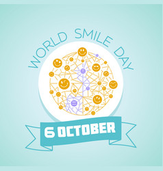 6 october world smile day vector image vector image