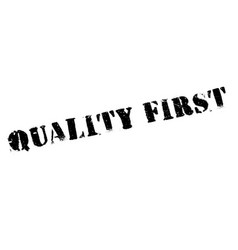Quality first rubber stamp vector