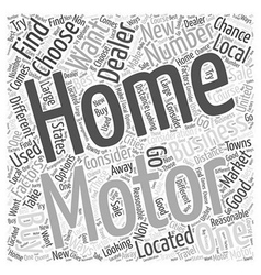 What to Consider When Choosing a Motor Home Dealer vector image vector image