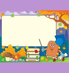 Autumn frame with book teacher 1 vector