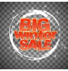 Big winter sale on transparent background vector image
