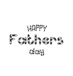 happy fathers day white background image vector image