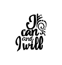 I can and will - hand drawn calligraphy vector image