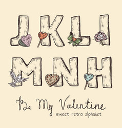Retro valentine alphabet - j k l m n h vector