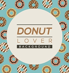 Donut lover background vector