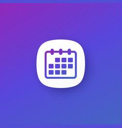 Calendar icon for apps vector