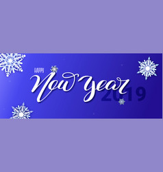 happy new year 2019 hand-lettering text of vector image