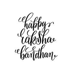 happy raksha bandhan hand lettering calligraphy vector image