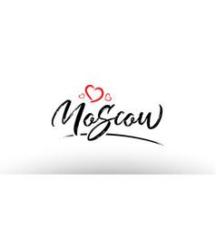 Moscow europe european city name love heart vector