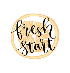 Fresh start hand lettering calligraphy on orange vector