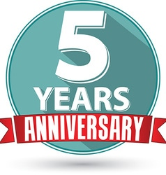 Flat design 5 year anniversary label with red vector image vector image