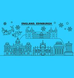 great britain edinburgh winter holidays skyline vector image