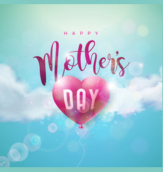 happy mothers day greeting card design with air vector image