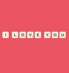 Love message written with tiles vector