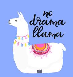 No drama llama hand drawn lettering adorable vector