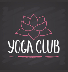 Yoga club lettering label calligraphic hand drawn vector