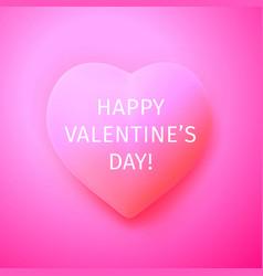 happy valentines day romantic inscription vector image