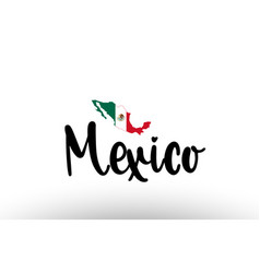mexico country big text with flag inside map vector image