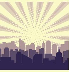 pop art city silhouette with sun rays halftone vector image