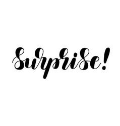 Surprise hand lettering motivating vector