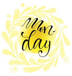 Monday letteing on watercolor background vector