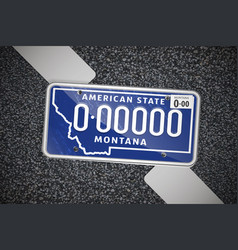 montana auto license plate on the asphalt vector image