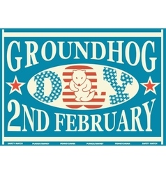 Groundhog Day Vintage Match Label vector