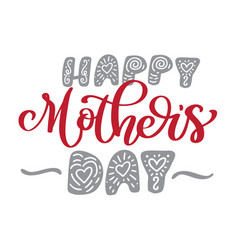 happy mothers day hand drawn lettering quotes vector image