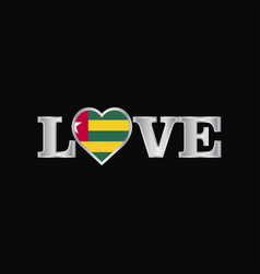 love typography with togo flag design vector image