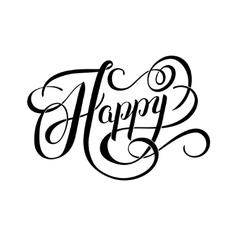 Black and white Happy hand written word brush vector