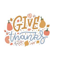 give thanks - festive lettering inscription vector image
