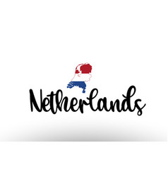 Netherlands country big text with flag inside map vector