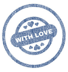 with love stamp seal rounded fabric textured icon vector image