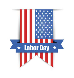flag of america to labor day label vector image