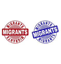 Grunge migrants textured round stamp seals vector